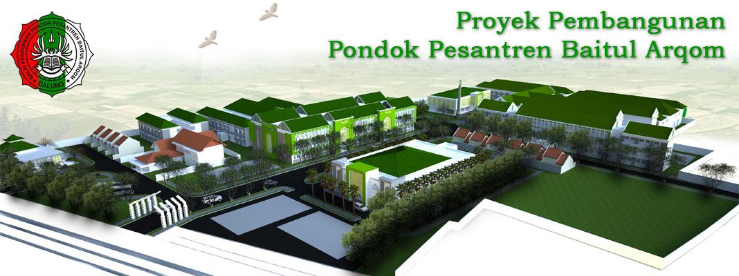 Proyek Pembangunan Pondok Pesantren Baitul Arqom